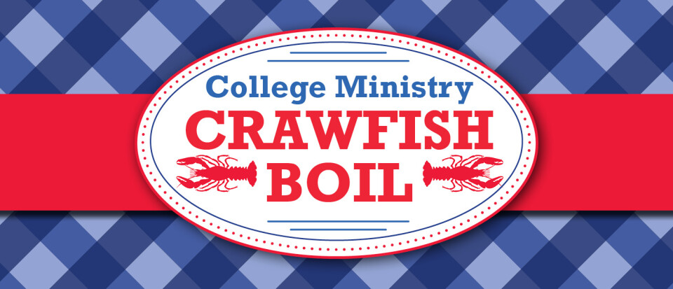 College Ministry Crawfish Boil