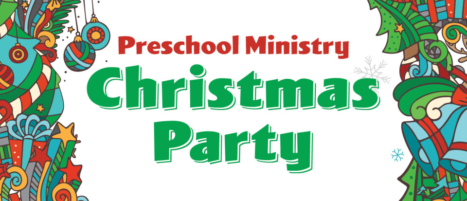 Preschool Ministry Christmas Party
