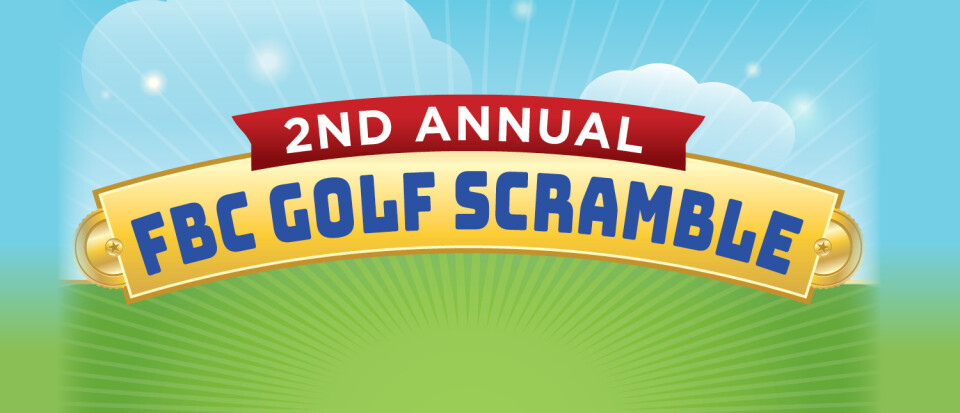 2nd Annual FBC Golf Scramble