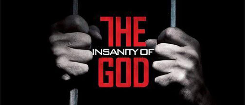 Movie Night: Insanity of God