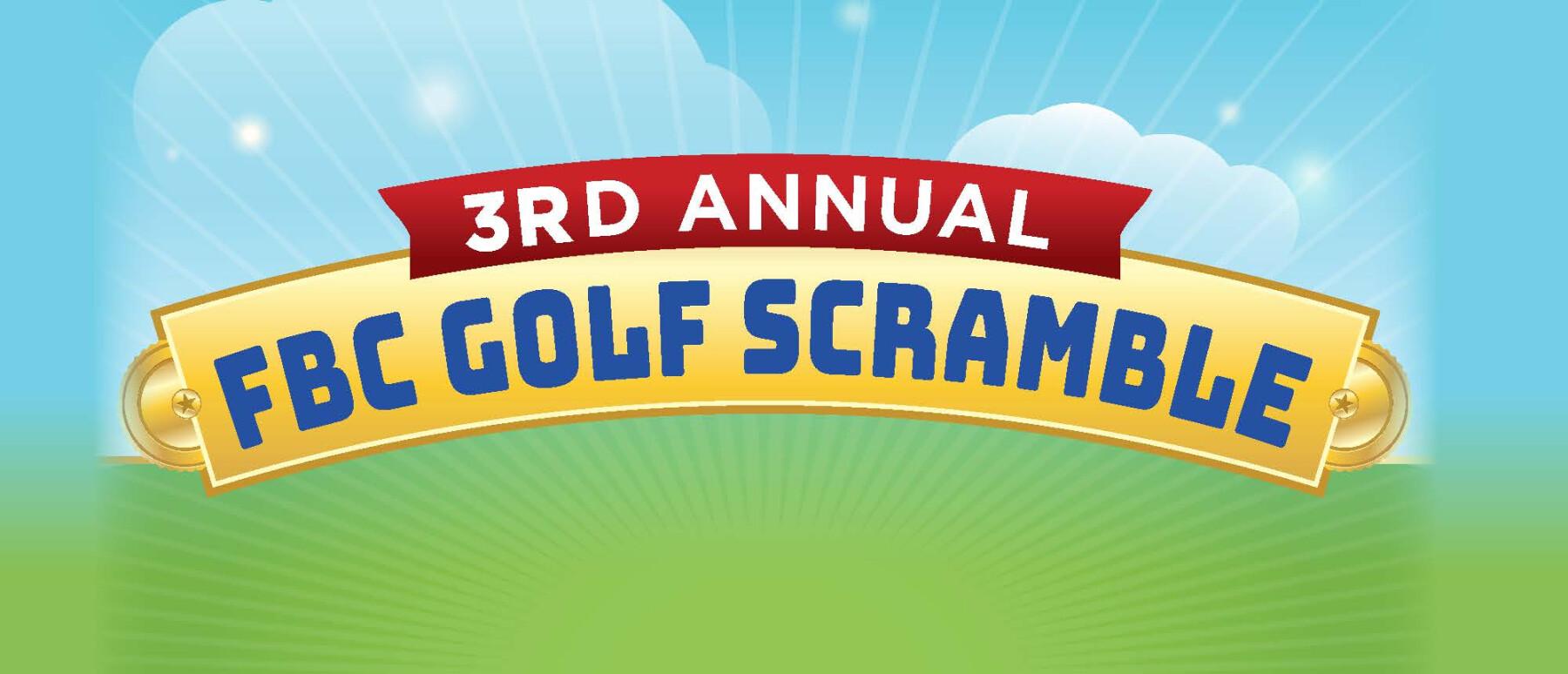 3rd Annual FBC Golf Scramble